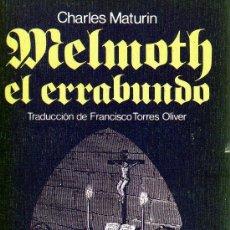 Libros de segunda mano: MELMOTH EL ERRABUNDO DE CHARLES MATURIN. Lote 7784986