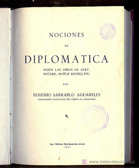 Libros de segunda mano: LIBRO DE NOCIONES DE DIPLOMATICA. EUGENIO SARRABLO AGUARELES. - Foto 3 - 16802441