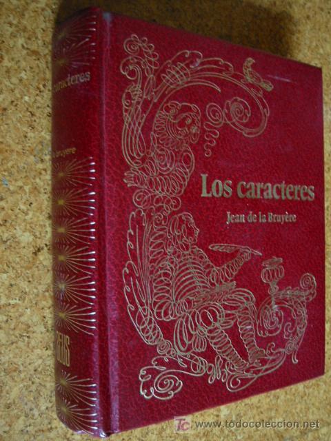 LOS CARACTERES, POR JEAN DE LA BRUYÈRE Y POR TEOFRASTO (Libros de Segunda Mano - Historia - Otros)