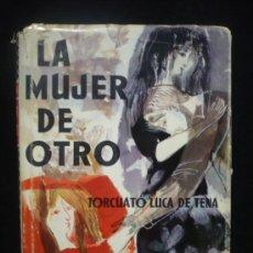 Libros de segunda mano: LA MUJER DE OTRO, TORCUATO LUCA DE TENA. PREMIO PLANETA. 393 PAG. 1966. Lote 7816068