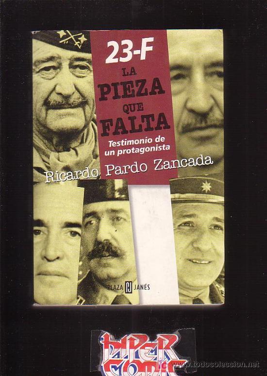 23 - F LA PIEZA QUE FALTA / POR : RICARDO PARDO ZANCADA (Libros de Segunda Mano - Historia - Otros)