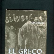 Libros de segunda mano: 0044 LIBRO EL GRECO Y TOLEDO PLA CARGOL DALMAU CARLES 1970. Lote 7830391