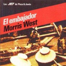 Libros de segunda mano: EL EMBAJADOR. MORRIS WEST. EDITORIAL PLAZA&JANES.. Lote 27409743