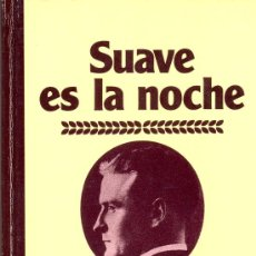 Libros de segunda mano: SUAVE ES LA NOCHE. F. SCOTT FITZGERALD, 1984. Lote 9488379