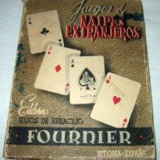 Libros de segunda mano: ANTIGUO LIBRO JUEGOS DE NAIPES EXTRANJEROS - EDITORES HIJOS DE HERACLIO FOURNIER - VITORIA ESPAÑA - . Lote 9119247