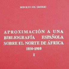 Livros em segunda mão: APROXIMACION A UNA BIBLIOGRAFIA ESPAÑOLA SOBRE EL NORTE DE AFRICA 1850 - 1980 TOMO I. (A/ AFYMA- 22. Lote 5649437