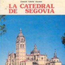 Libros de segunda mano: LA CATEDRAL DE SEGOVIA. Lote 24126748