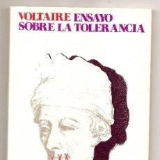 Libros de segunda mano: ENSAYO SOBRE LA TOLERANCIA .- VOLTAIRE. Lote 27074787