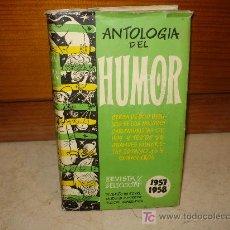 Libros de segunda mano: ANTOLOGÍA DEL HUMOR 1957/1958 - AGUILAR 1957. Lote 7882875