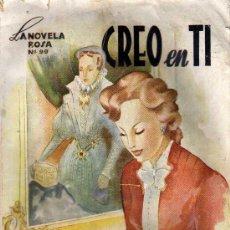 Libros de segunda mano: CREO EN TI - LA NOVELA ROSA Nº 99 - H. COURTHS MAHLER . Lote 9764276