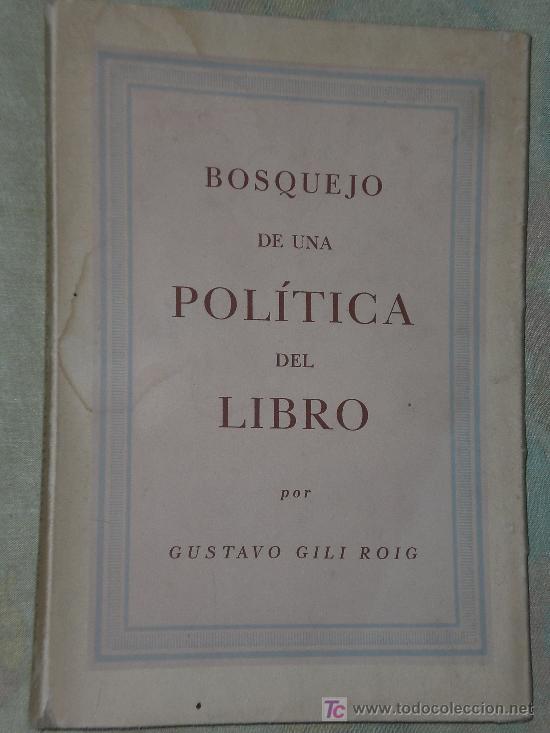 BOSQUEJO DE UNA POLITICA DEL LIBRO. (Libros de Segunda Mano - Ciencias, Manuales y Oficios - Otros)