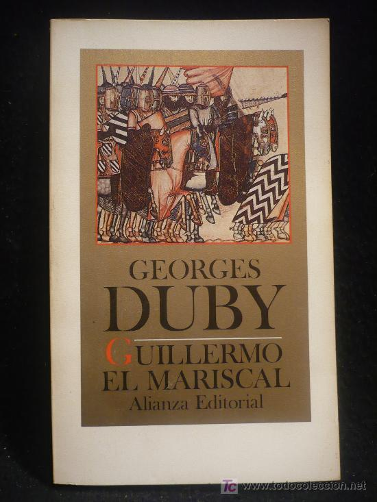 GUILLERMO EL MARSICAL, GEORGES RUBY. ALIANZA EDITORIAL. 175 PAG. RUSTICA. (Libros de Segunda Mano (posteriores a 1936) - Literatura - Otros)