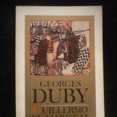 Libros de segunda mano: GUILLERMO EL MARSICAL, GEORGES RUBY. ALIANZA EDITORIAL. 175 PAG. RUSTICA.. Lote 7995878