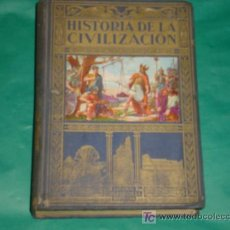 Libros de segunda mano: HISTORIA DE LA CIVILIZACIÓN (BOSQUEJOS DE LA HIST. DEL MUNDO) RICARDO VERA TORNELL -EDITORIAL SOPENA. Lote 20286865