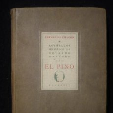 Libros de segunda mano: EDUARDO NAVARRO. LOS BELLOS GRABADOS. FERNANDO CHACON. EL PINO. 1934. Lote 25988331