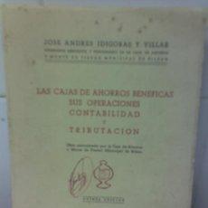 Libros de segunda mano: ANTIGUO LIBRO BANCO DE BILBAO CAJAS DE AHORROS BENEFICAS J ANDRES HIDIGORAS -1965. Lote 26311518