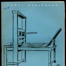Libros de segunda mano: TEMAS ESPAÑOLES, LA IMPRENTA EN ESPAÑA. N 268, 1.956. Lote 9482489