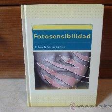 Libros de segunda mano: EDUARDO FONSECA - FOTOSENSIBILIDAD - JARPYO EDITORES 2002. Lote 8138296