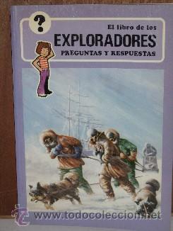 EL LIBRO DE LOS EXPLORADORES (PREGUNTAS Y RESPUESTAS) POR GEORGE BEAL DE ED. NORMA (Libros de Segunda Mano - Literatura Infantil y Juvenil - Otros)