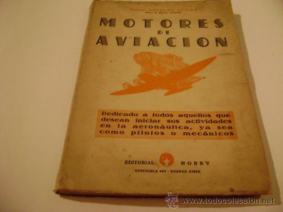 MOTORES DE AVIACION.TOMO I. AUTOR: ARNOLDO LUCIUS. DIBUJOS DE MIGUEL RAINONE. (Libros de Segunda Mano - Ciencias, Manuales y Oficios - Otros)
