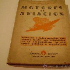 Libros de segunda mano: MOTORES DE AVIACION.TOMO I. AUTOR: ARNOLDO LUCIUS. DIBUJOS DE MIGUEL RAINONE.. Lote 8154748