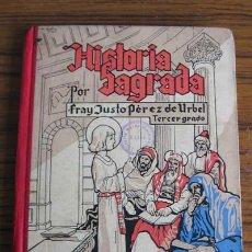 Libros de segunda mano: HISTORIA SAGRADA .. POR JUSTO PÉREZ DE URBEL .. 1946. Lote 22338813