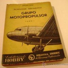 Libros de segunda mano: CURSO DE TECNOLOGIA AERONAUTICA.GRUPO MOTOPROPULSOR TOMOS I Y II. AUTOR: ARNOLDO LUCIUS.. Lote 8154790