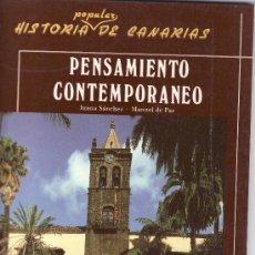 Libros de segunda mano: HISTORIA POPULAR DE CANARIAS. PENSAMIENTO CONTEMPORANEO- JUANA SANCHEZ , MANUEL DE PAZ. Lote 27124036