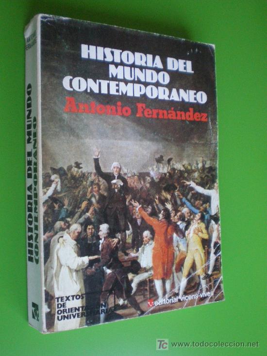 Historia del mundo contemporaneo antonio ferna comprar for Caracteristicas del contemporaneo
