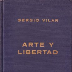 Libros de segunda mano: MANIFIESTO SOBRE ARTE Y LIBERTAD. SERGIO VILAR. LAS AMÉRICAS PUBLISHING COMPANY 1963. Lote 15094985