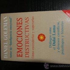 Libros de segunda mano: EMOCIONES DESTRUCTIVAS/AUTOR DANIEL GOLEMAN. Lote 8266320