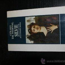 Libros de segunda mano: SILVIE. GERARD DE NERVAL. Lote 8266648