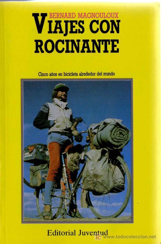 BERNARD MAGNOULOUX - VIAJES CON ROCINANTE 310 PAGINAS (Libros de Segunda Mano - Historia - Otros)