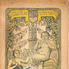 Libros de segunda mano: FIESTA MAYOR : GRACIA, CALLE MONMANY 1850-1950. 25 X 18 CM. 68 P.. Lote 26008174
