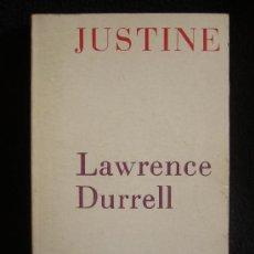 Libros de segunda mano: JUSTINE, LAWRENCE DURREL. CUARTETO ALEJANDRIA. EDHASA. 1975 250 PAG.. Lote 8281815
