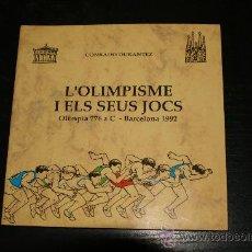 Libros de segunda mano: L'OLIMPISME I ELS SEUS JOCS. CONRADO DURANTEZ. Lote 8353166