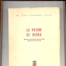 Libros de segunda mano: LA PATUM DE BERGA MN JOSEP ARMENGOU I FELIU. Lote 14041268
