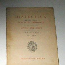 Libros de segunda mano: DIALECTICA RESOLUTIO CUM TEXTU ARISTOTELIS, POR ALFONSO AVERA CRUCE. FACSÍMIL.. Lote 8414982