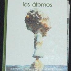 Libros de segunda mano: BIBLIOTECA SALVAT DE GRANDES TEMAS. Nº 6. LOS ATOMOS. Lote 8423531