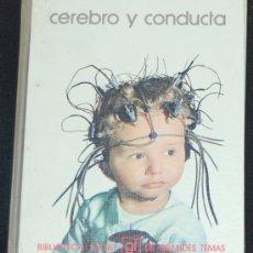 Libros de segunda mano: BIBLIOTECA SALVAT DE GRANDES TEMAS. Nº 30. CEREBRO Y CONDUCTA. Lote 8432799