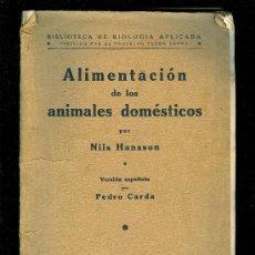 Libros de segunda mano: ALIMENTACION DE LOS ANIMALES DOMESTICOS. PEDRO CARDA. 314 PAGINAS.. Lote 19645605