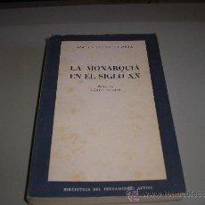 Libros de segunda mano: LA MONARQUIA EN EL SIGLO XX (SIR CHARLES PETRIE). Lote 26946183