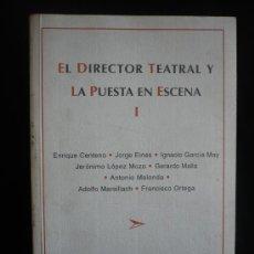 Libros de segunda mano: EL DIRECTOR TEATRAL. LA PUESTA EN ESCENA. FUND.PRO-RESAD. 1999 254 PAG. Lote 10927970