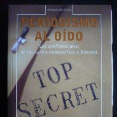 Libros de segunda mano: PERIODISMO AL OIDO. JOSE APAZARENA. DEBATE. 2005 312PAG. Lote 10727187