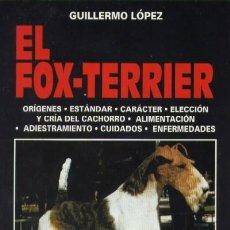 Libros de segunda mano: EL FOX-TERRIER (AYP-53). Lote 3456575
