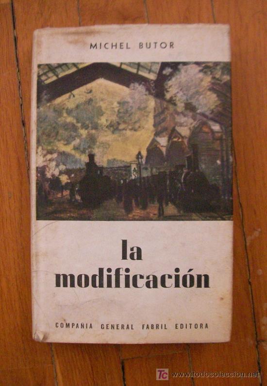 Michel butor la modificaci n comprar en todocoleccion 47416887 - Libreria segunda mano online ...