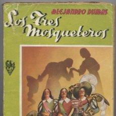 Libros de segunda mano: LOS TRES MOSQUETEROS - ALEJANDRO DUMAS - EDIT. SOPENA 1950. Lote 23343762