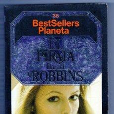 Libros de segunda mano: EL PIRATA POR HAROLD ROBBINS AÑO 1984 EDITORIAL PLANETA. Lote 26019269