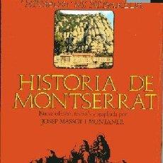 Libros de segunda mano: ALBAREDA,ANSELMO,,HISTORIA DE MONSERRAT (HISTORIA, EXPANSION, CULTO DEL SANTUARIO),1946. Lote 8732500