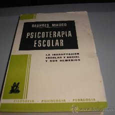 Libros de segunda mano: PSICOTERAPIA ESCOLAR (GEORGES MAUCO). Lote 26946192